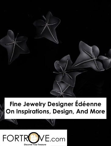 Fine Jewelry Designer Édéenne On Inspirations, Design, And More