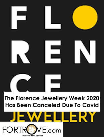 The Florence Jewellery Week 2020 Has Been Canceled Due To Covid