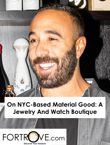 On NYC-Based Material Good: A Jewelry And Watch Boutique