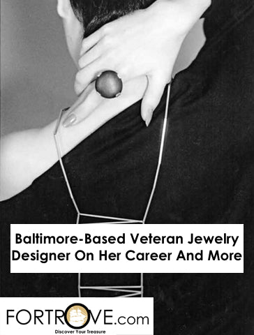 Baltimore-Based Veteran Jewelry Designer On Her Career And More