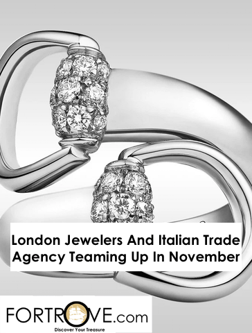 London Jewelers And Italian Trade Agency Teaming Up In November