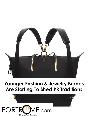 Younger Fashion & Jewelry Brands Are Starting To Shed PR Traditions