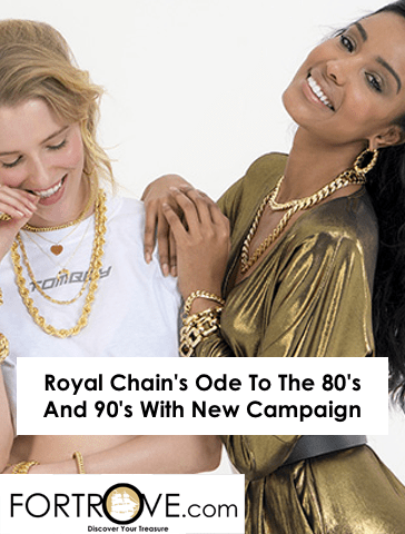 Royal Chain's Ode To The 80's And 90's With New Campaign