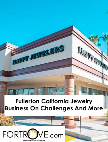 Fullerton California Jewelry Business On Challenges And More