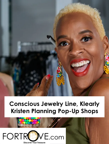 Conscious Jewelry Line, Klearly Kristen Planning Pop-Up Shops