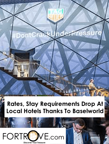 Rates, Stay Requirements Drop At Local Hotels Thanks To Baselworld
