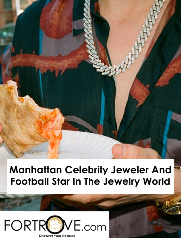 Manhattan Celebrity Jeweler And Football Star In The Jewelry World