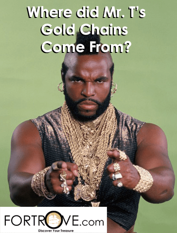 Where did Mr. T's Gold Chains Come From?