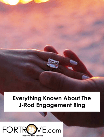 Everything Known About The J-Rod Engagement Ring