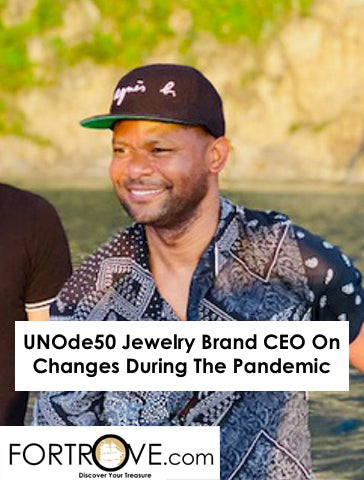 UNOde50 Jewelry Brand CEO On Changes During The Pandemic