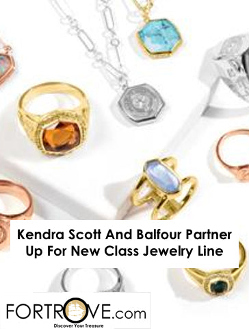 Kendra Scott And Balfour Partner Up For New Class Jewelry Line
