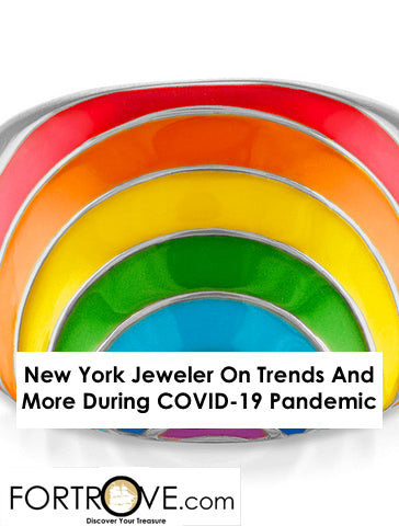 New York Jeweler On Trends And More During COVID-19 Pandemic