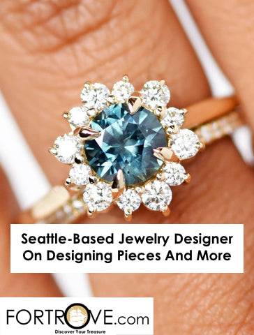 Seattle-Based Jewelry Designer On Designing Pieces And More