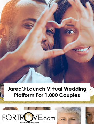 Jared® Launch Virtual Wedding Platform For 1,000 Couples