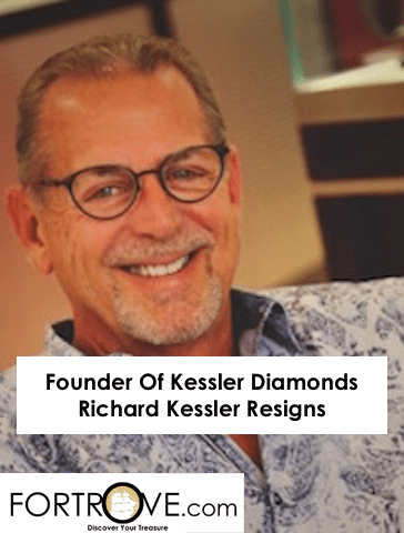Founder Of Kessler Diamonds Richard Kessler Resigns