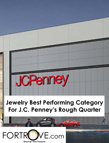 Jewelry Best Performing Category For J.C. Penney's Rough Quarter