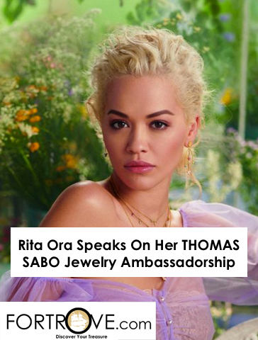 Rita Ora Speaks On Her THOMAS SABO Jewelry Ambassadorship