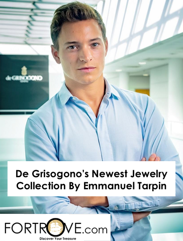 De Grisogono's Newest Jewelry Collection By Emmanuel Tarpin