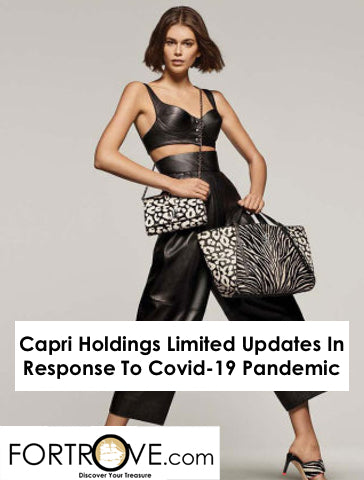 Capri Holdings Limited Updates In Response To Covid-19 Pandemic