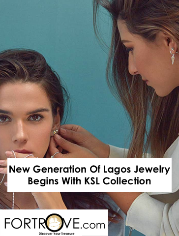 New Generation Of Lagos Jewelry Begins With KSL Collection