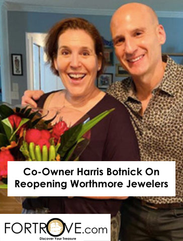 Co-Owner Harris Botnick On Reopening Worthmore Jewelers