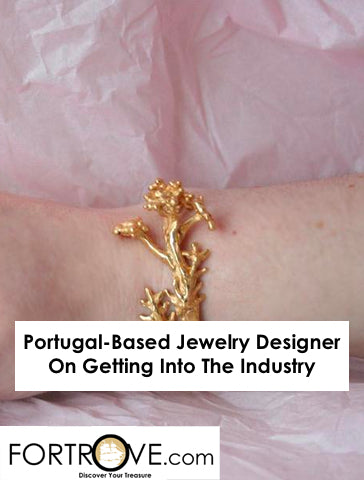 Portugal-Based Jewelry Designer On Getting Into The Industry