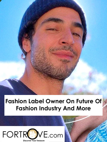 Fashion Label Owner On Future Of Fashion Industry And More