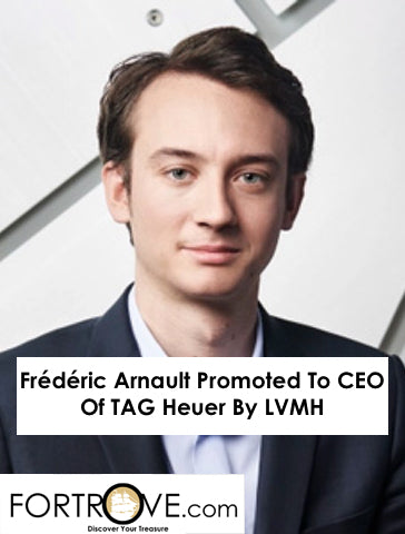 Frédéric Arnault Promoted To CEO Of TAG Heuer By LVMH