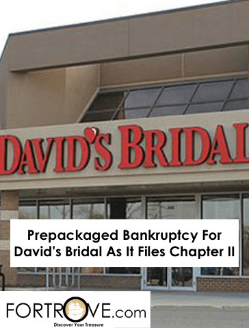 Prepackaged Bankruptcy For David's Bridal As It Files Chapter II