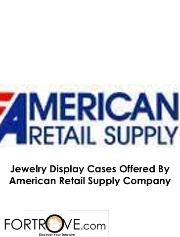 Jewelry Display Cases Offered By American Retail Supply Company