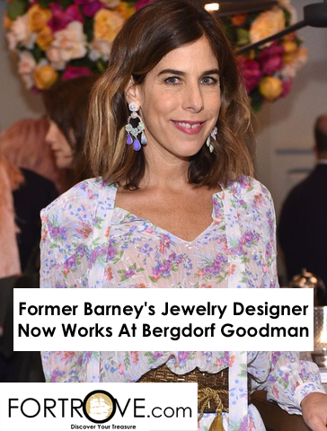 Former Barney's Jewelry Designer Now Works At Bergdorf Goodman