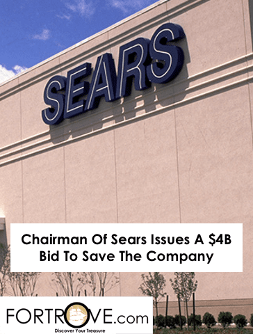 Chairman Of Sears Issues A $4B Bid To Save The Company