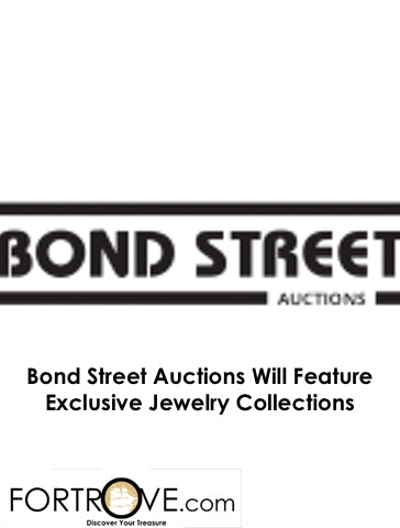 Bond Street Auctions Will Feature Exclusive Jewelry Collections