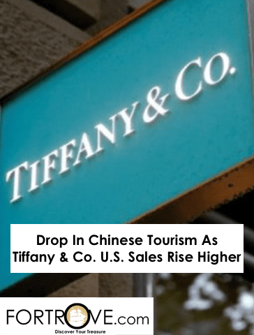 Drop In Chinese Tourism As Tiffany & Co. U.S. Sales Rise Higher