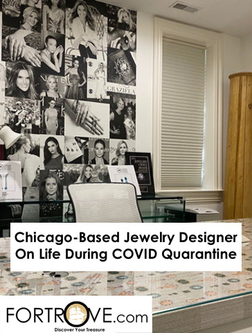 Chicago-Based Jewelry Designer On Life During COVID Quarantine