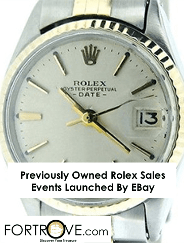 Previously Owned Rolex Sales Events Launched By EBay