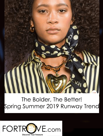Spring Summer 2019 Runway Trends: The Bolder the Better