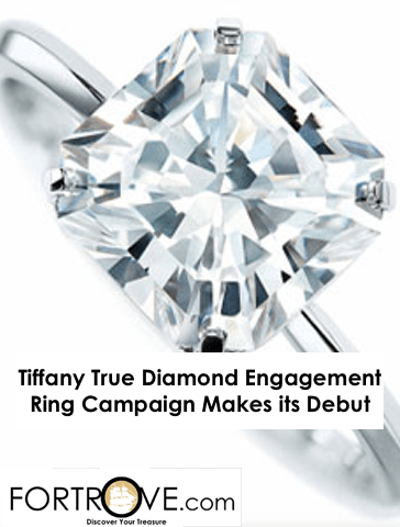 Tiffany True Diamond Engagement Ring Campaign Makes Its Debut