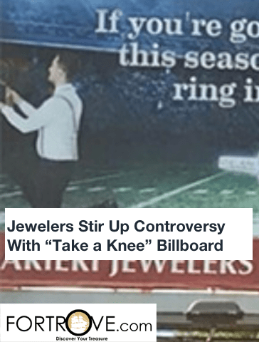"Jewelers Stir Up Controversy With ""Take a Knee"" Billboard"