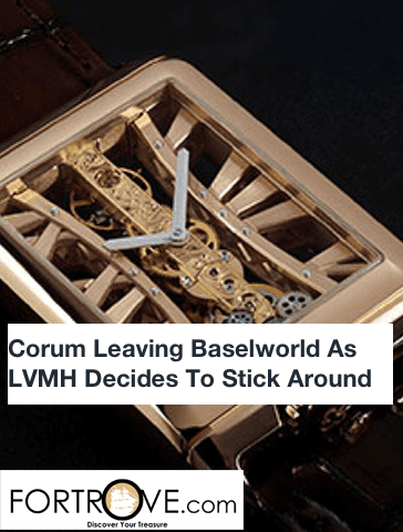 Corum Leaving Baselworld As LVMH Decides To Stick Around