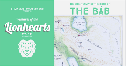 Ventures of the Lionhearts in honor of the Bicentenary of the Birth of His Holiness, The Báb