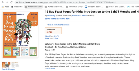 Amazon Feast Pages for Kids    See all 2 images 19 Day Feast Pages for Kids: Introduction to the Bahá'í Months and Holy Days - Months 5 - 8 (Volume 1, Bundle) Paperback – May 13, 2019 by Lili Shang (Author, Illustrator), Christiana Lawson (Author)