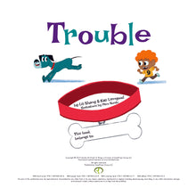 Trouble HARDCOVER CHILDREN'S PICTURE BOOK