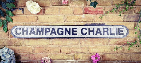 Champagne Charlie Vintage Road Sign