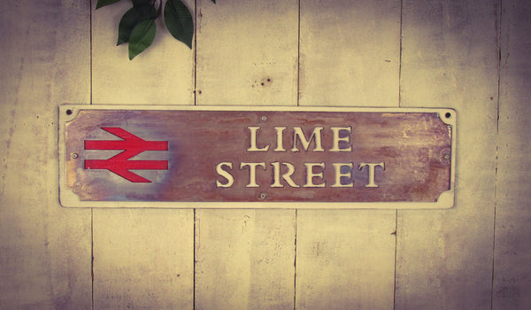Lime Street Aged Metal Railways Sign