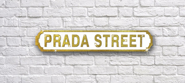 Prada Street Gold Glitter Vintage Road Sign