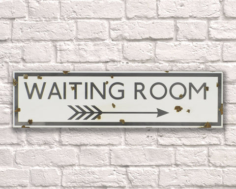 Waiting Room Metal Vintage Road Sign