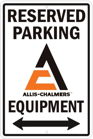 Allis Chalmers Reserved Parking Sign