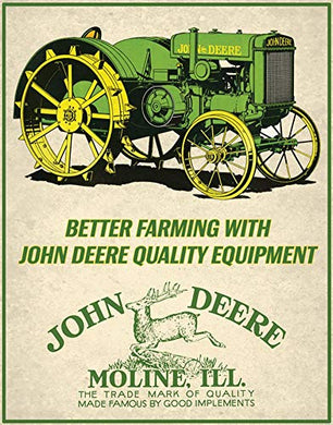 John Deere Better Farming Metal Sign