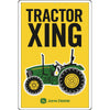 "John Deere ""Tractor Crossing"" Metal Sign"